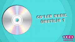 CD'ler Nasıl Üretilir ?