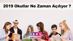 2019 Okullar Ne Zaman Açılıyor?