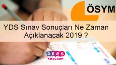 YDS Sınav Sonuçları Ne Zaman Açıklanacak 2019 ?