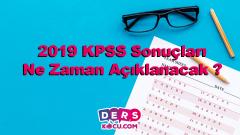 2019 KPSS Sonuçları Ne Zaman Açıklanacak ?