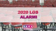 2020 LGS Alarmı