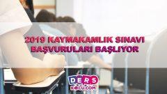 2019 KAYMAKAMLIK SINAVI BAŞVURULARI BAŞLIYOR
