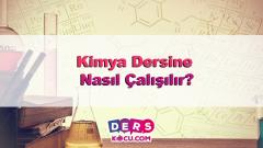 Kimya Dersine Nasıl Çalışılır?