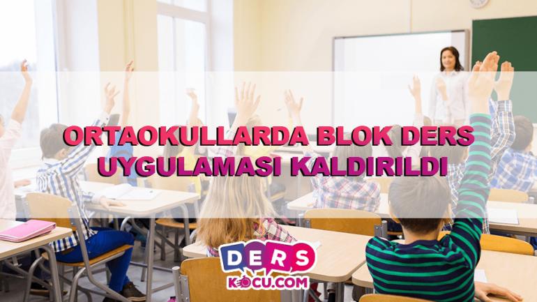 Ortaokullarda Blok Ders Uygulaması Kaldırıldı