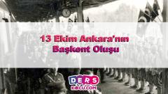 13 Ekim Ankara'nın Başkent Oluşu