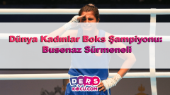 Dünya Kadınlar Boks Şampiyonu: Busenaz Sürmeneli