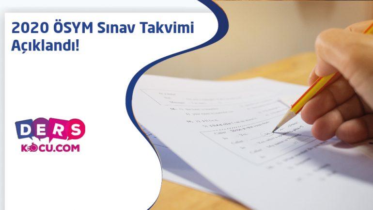 2020 ÖSYM Sınav Takvimi Açıklandı!