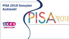 PISA 2018 Sonuçları Açıklandı!